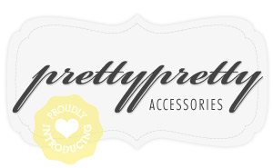 Pretty Pretty Accessories