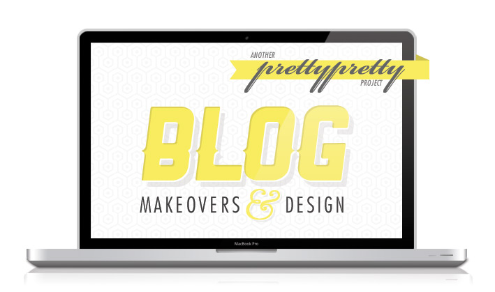 Blog Makovers - Pretty Pretty