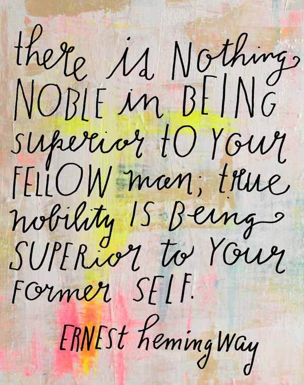 Wise Words - Ernest Hemingway